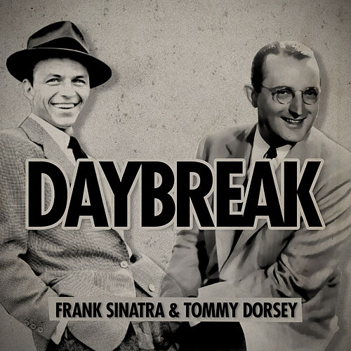 Daybreak by Tommy Dorsey