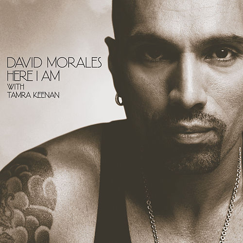 Here I Am von David Morales