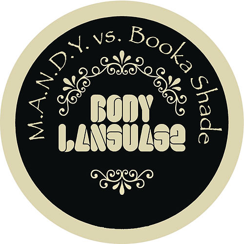 Body Language by M.A.N.D.Y.