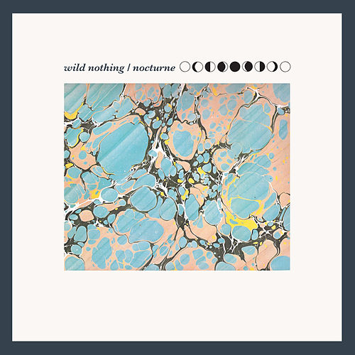 Nocturne di Wild Nothing