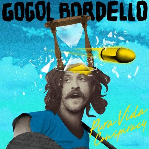 Pura Vida Conspiracy de Gogol Bordello