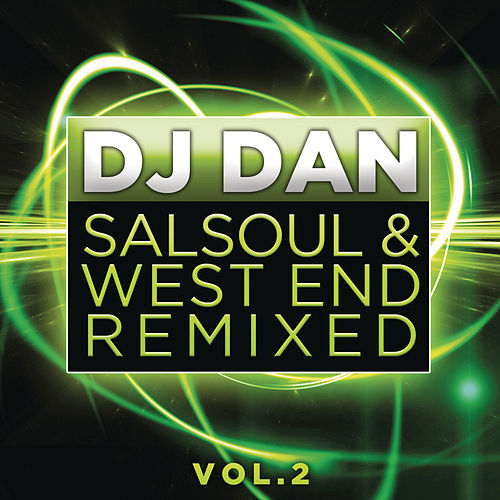 Salsoul & West End Remixed Vol. 2 de DJ Dan