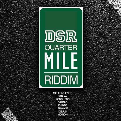 Quarter Mile Riddim by Various Artists