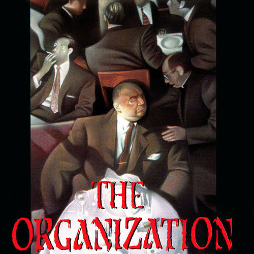 The Organization by The Organization
