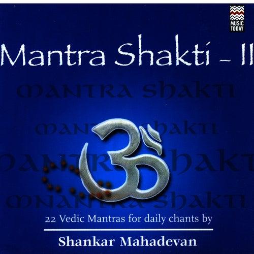 Mantra Shakti II by Shankar Mahadevan