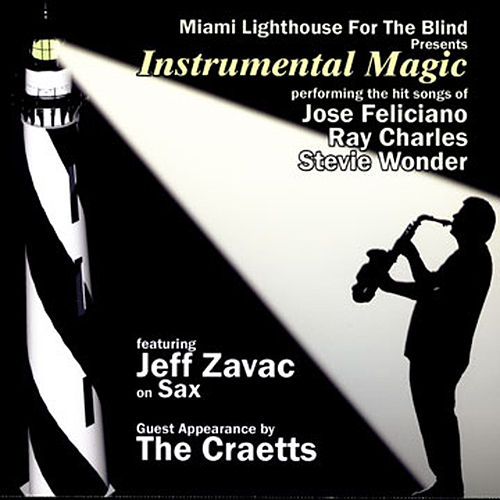 Miami Lighthouse For The Blind Presents: Instrumental Magic de Jeff Zavac