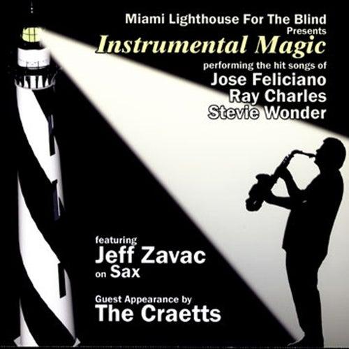 Miami Lighthouse For The Blind Presents: Instrumental Magic de Jeff Zavac
