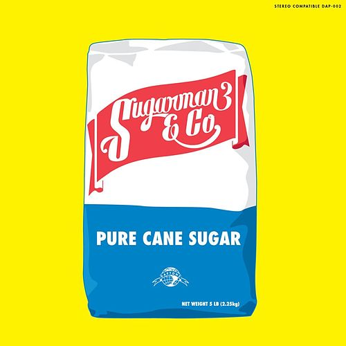 Sugarman 3 & Co: Pure Cane Sugar von Sugarman 3