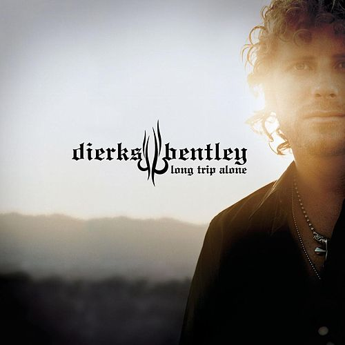Long Trip Alone de Dierks Bentley