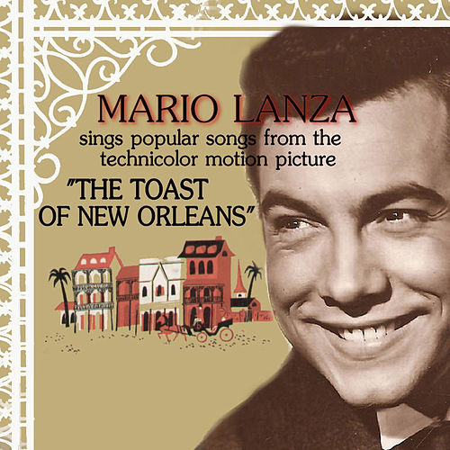 The Toast of New Orleans by Mario Lanza