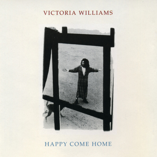 Happy Come Home de Victoria Williams