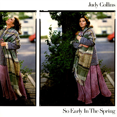 So Early In The Spring de Judy Collins