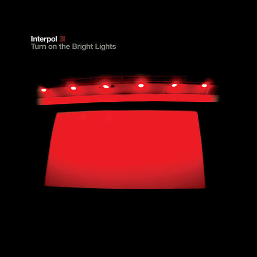 Turn On The Bright Lights di Interpol