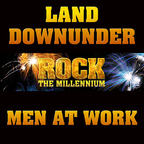 Rock The Millennium - Single by Men at Work