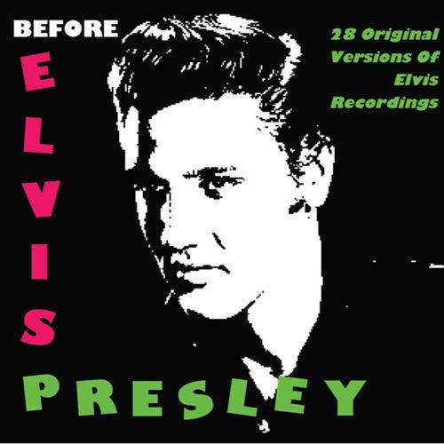 Before Elvis Presley by Various Artists