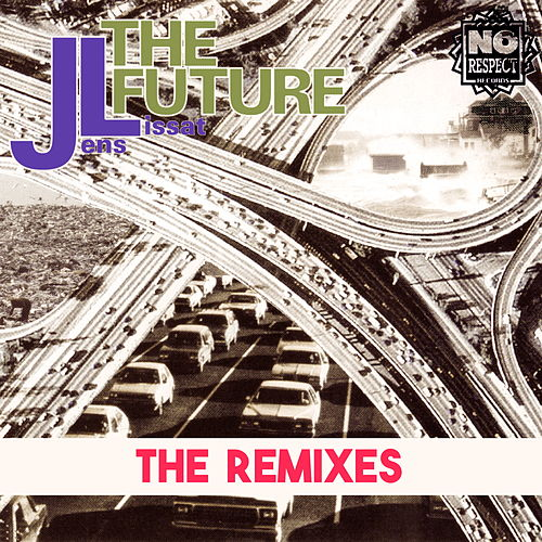 The Future (Remixes) by JL