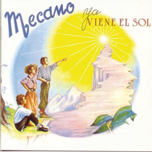 Ya Viene el Sol de Mecano