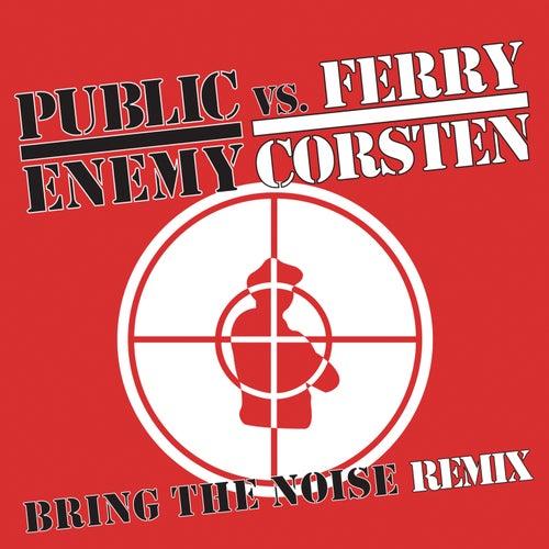 Bring The Noise Remix de Public Enemy