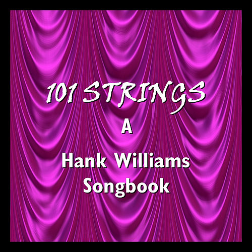 A Hank Williams Songbook de 101 Strings Orchestra
