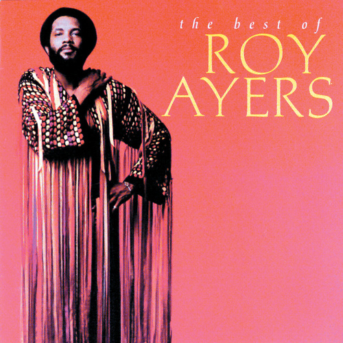 The Best Of Roy Ayers by Roy Ayers
