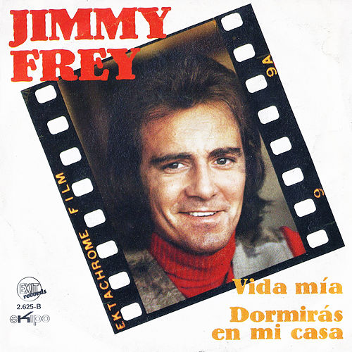 Dormirás en Mi Casa / Vida Mía - Single de Jimmy Frey