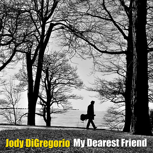 My Dearest Friend - Single de Jody DiGregorio