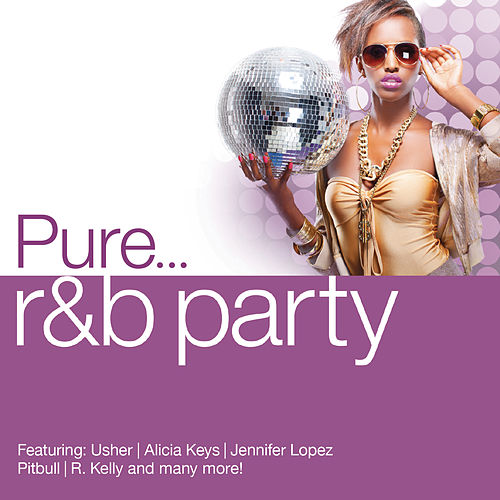 Pure... R&B Party de Various Artists