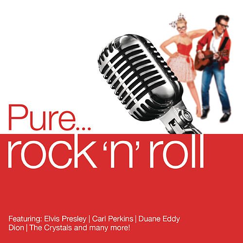 Pure... Rock 'n Roll by Various Artists