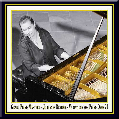Grand Piano Masters - Brahms: Variations for Piano in D Major Opus 21 / Johannes Brahms: Variationen für Klavier in D-Dur Op. 21 by Zilberstein