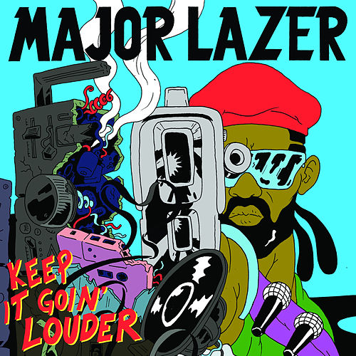 Keep It Goin' Louder (Remixes) von Major Lazer