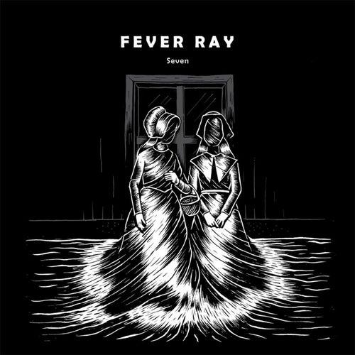 Seven de Fever Ray