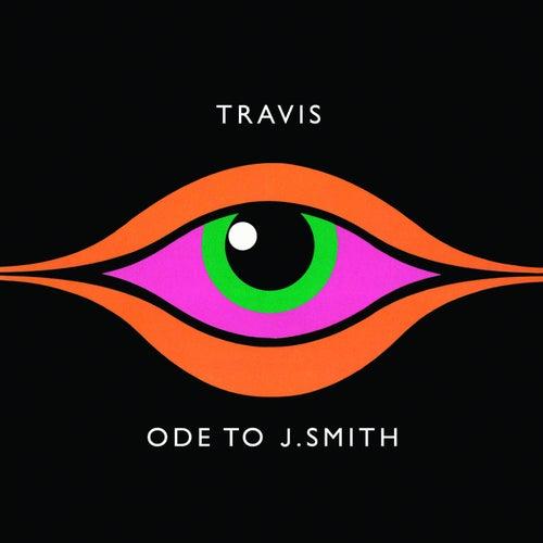Ode To J Smith de Travis