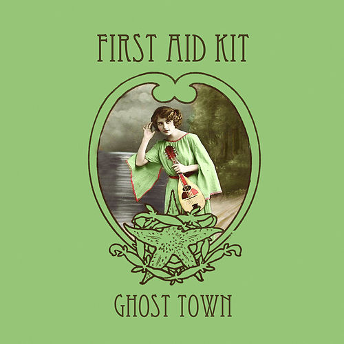 Ghost Town von First Aid Kit