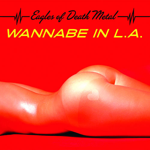 Wannabe in L.A de EODM (Eagles Of Death Metal)