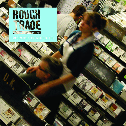 Rough Trade - Counter Culture 2008 by Various Artists