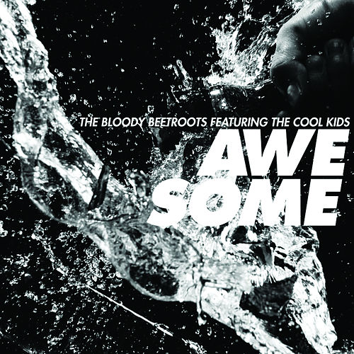 Awesome de The Bloody Beetroots