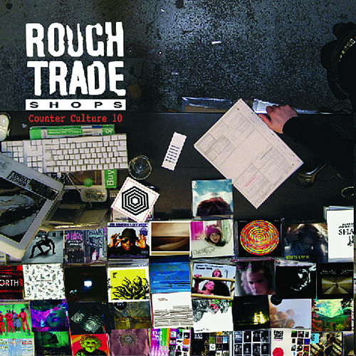 Rough Trade Counter Culture 10 von Various Artists