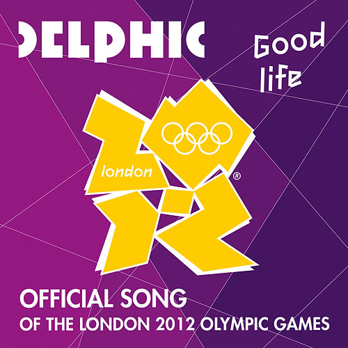 Good Life by Delphic