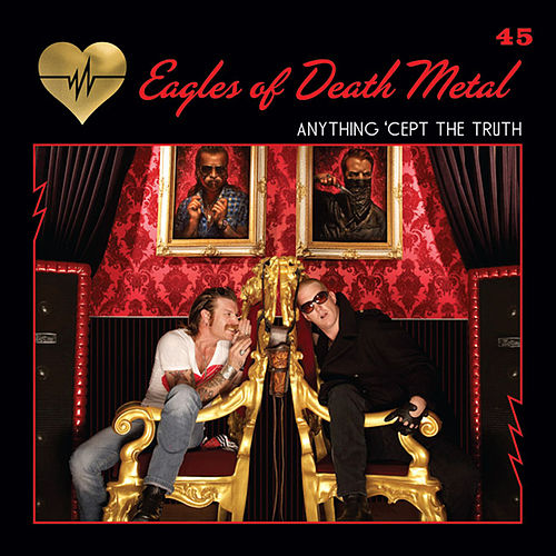 Anything 'Cept the Truth (Radio Edit) de EODM (Eagles Of Death Metal)