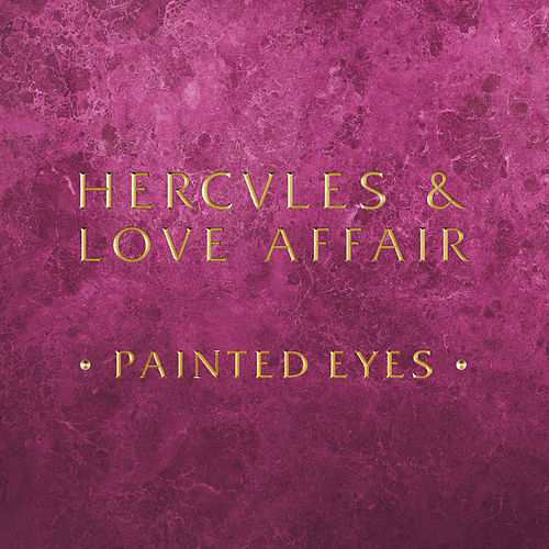 Painted Eyes by Hercules And Love Affair