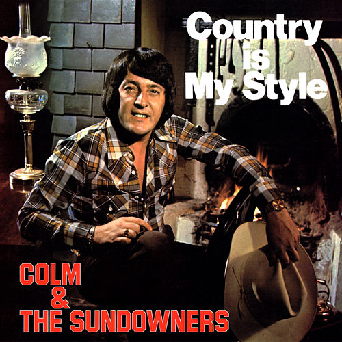 Country Is My Style by The Sundowners