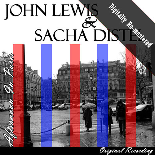 Afternoon In Paris (Digitally Re-mastered) by John Lewis & Sacha Distel