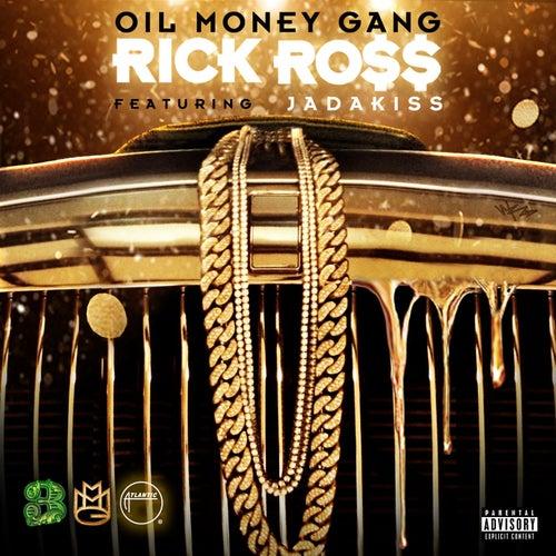 Oil Money Gang (feat. Jadakiss) de Rick Ross