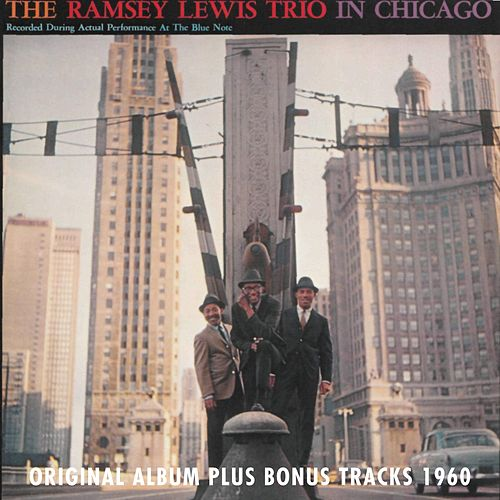 In Chicago (Original Album Plus Bonus Tracks 1960) by Ramsey Lewis