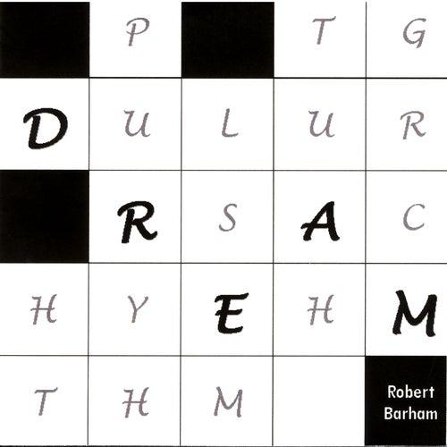 Dream by Robert Barham