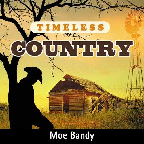 Timeless Country: Moe Bandy de Moe Bandy