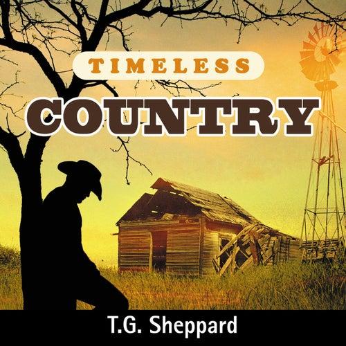 Timeless Country: T.G. Sheppard de T.G. Sheppard