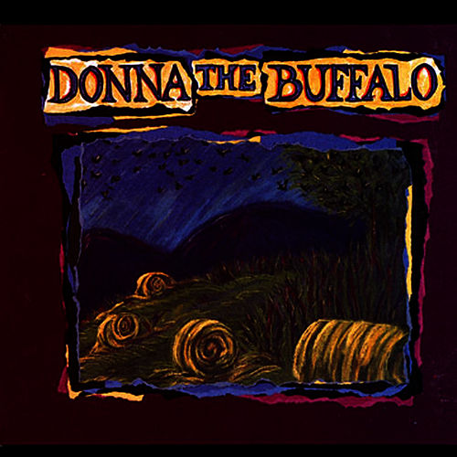 Donna The Buffalo by Donna The Buffalo