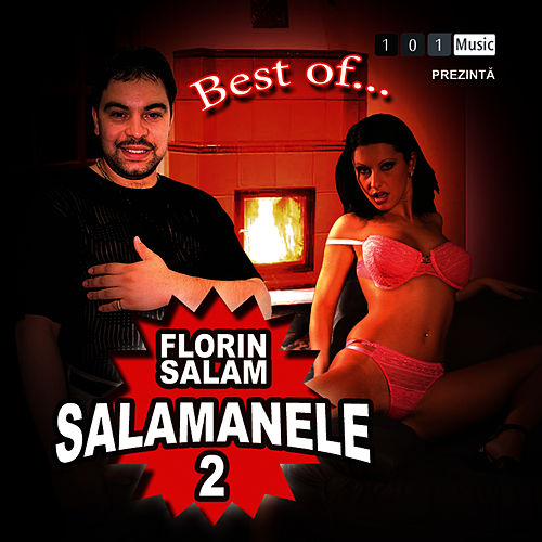Salamanele 2 di Florin Salam