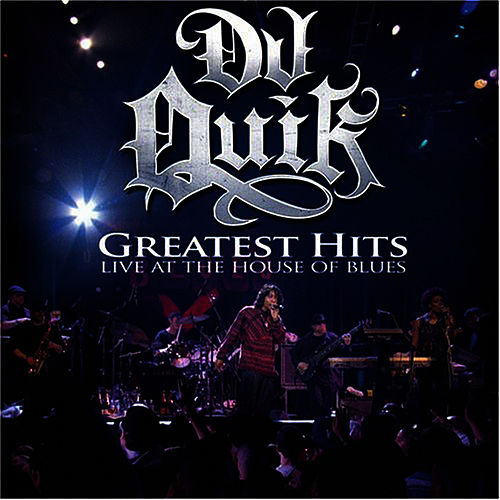 Greatest Hits: Live At The House Of Blues de DJ Quik